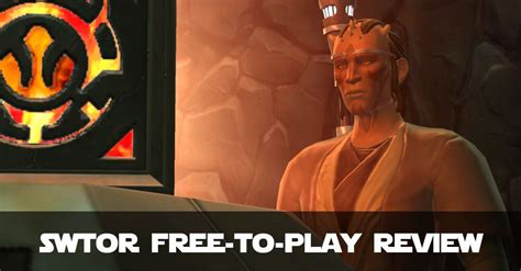 Swtor Free-To-Play Review Guide - Start Playing Swtor For Free!.